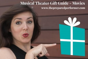 Musical Theatre Gift Guide Movies