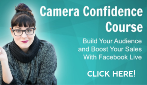 Camera Confidence: Make more leads, connections, and sales by establishing yourself as an authority in your space using Facebook Live.