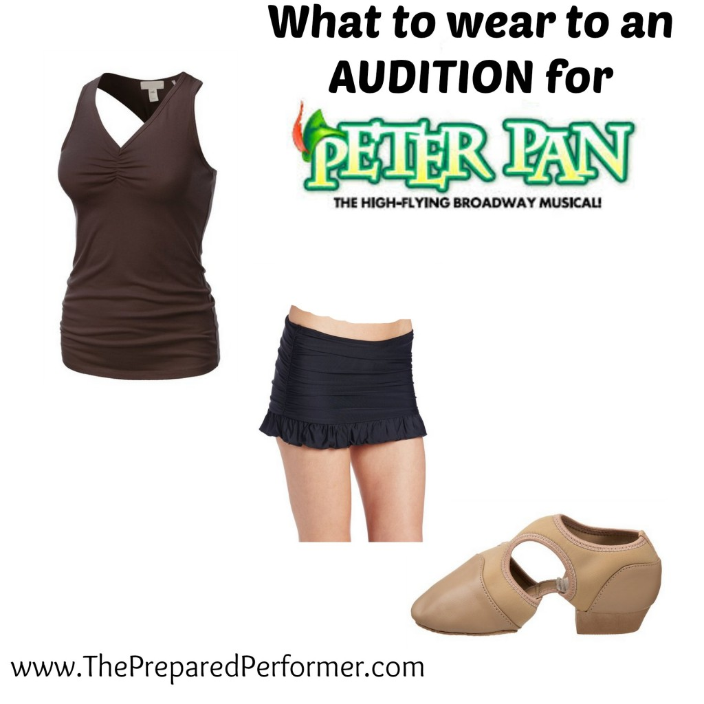 WHAT TO WEAR FOR AN AUDITION TO PETER PAN - The Prepared