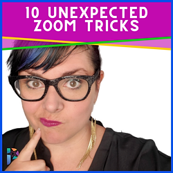 How to Use Zoom: 10 Unexpected Zoom Tricks That Will Save Time, Save Money, and Wow Your Clients