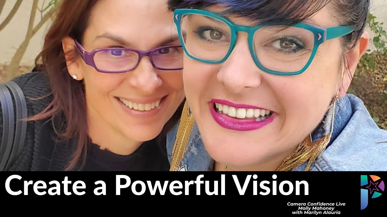 How to Create A Powerful Vision