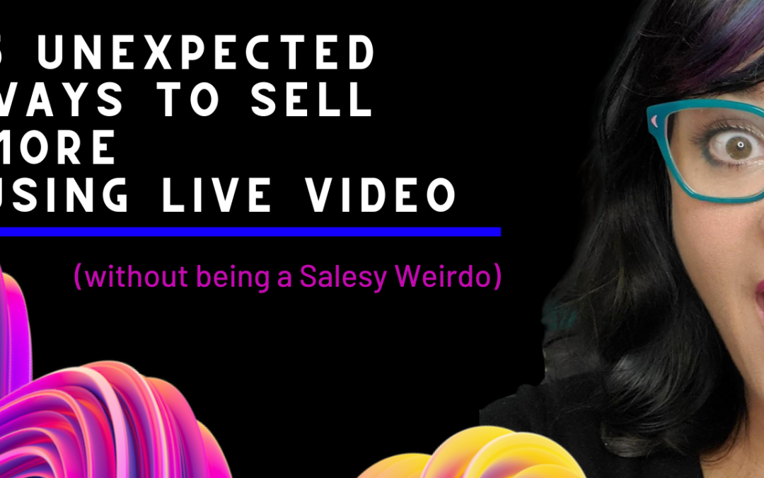 5 Unexpected ways to increase Live Video Sales