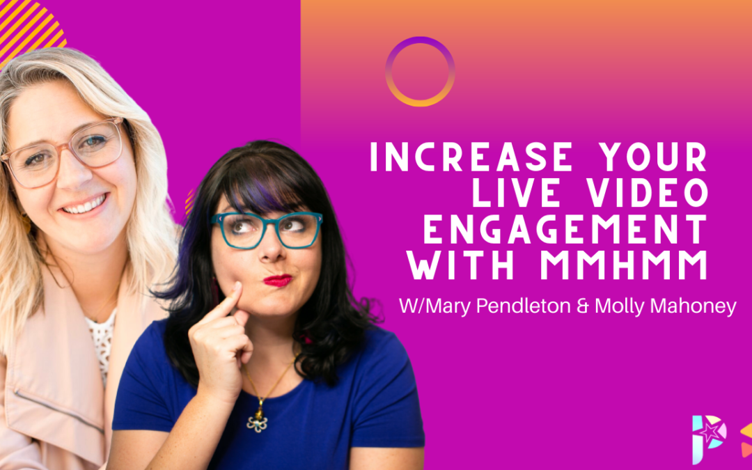 How to Increase Engagement on Social Media & Live Video with mmhmm