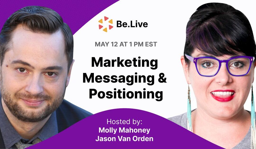 Marketing Messaging and Positioning
